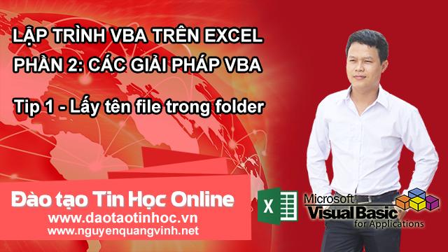Tip 1 - Lấy tên file trong folder