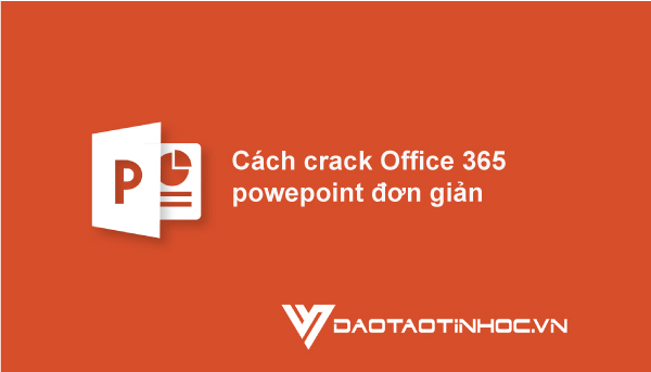 crack Office 365 Powerpoint