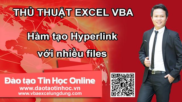Hàm tạo Hyperlink với nhiều files