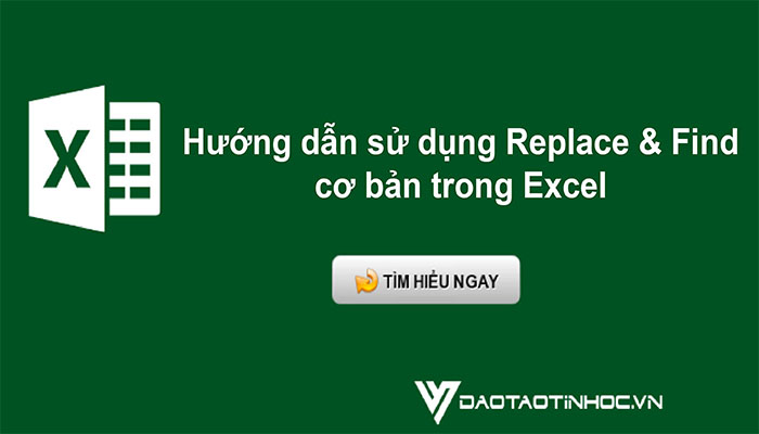 Hướng dẫn sử dụng Repalce and finf trong Excel