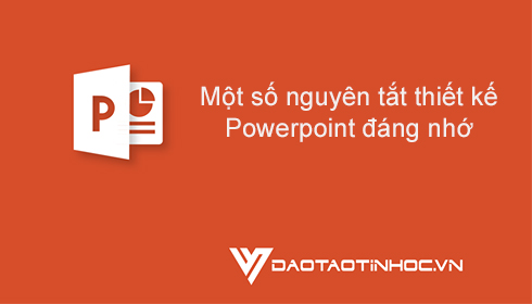 Một số nguyên tắt thiết kế Powerpoint đáng nhớ 5