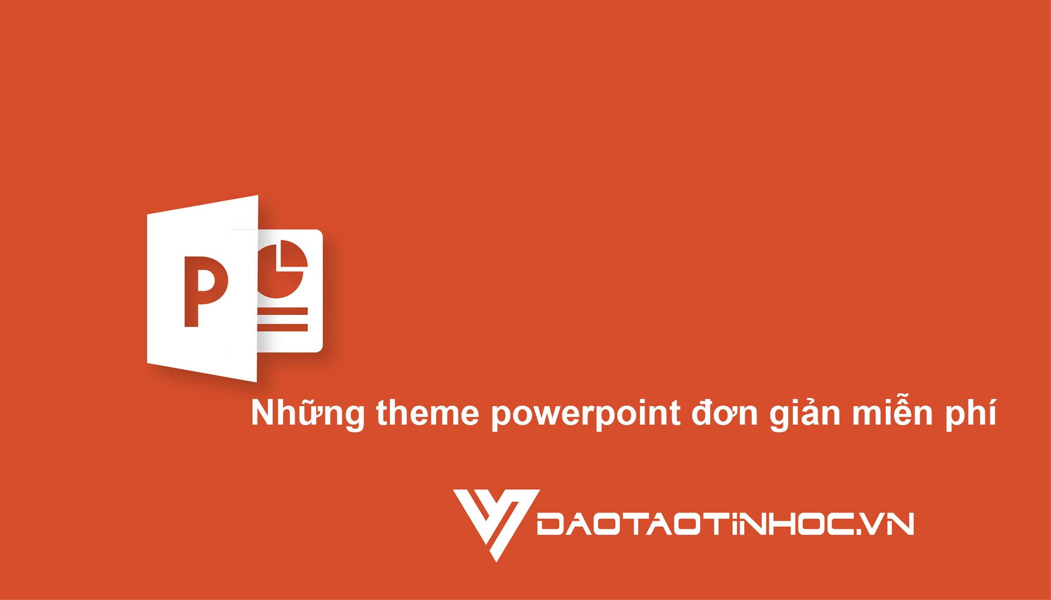 Những theme powerpoint đơn giản miễn phí