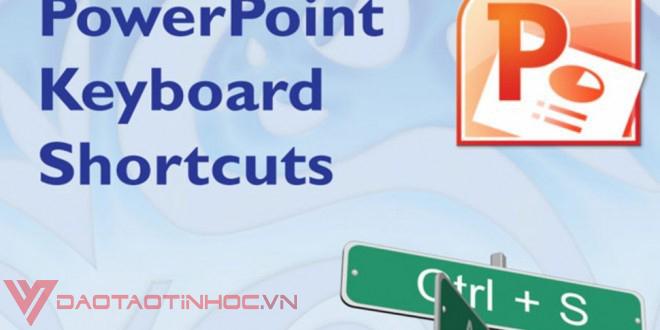 Tổng hợp các phím tắt Powerpoint đáng nhớ 2