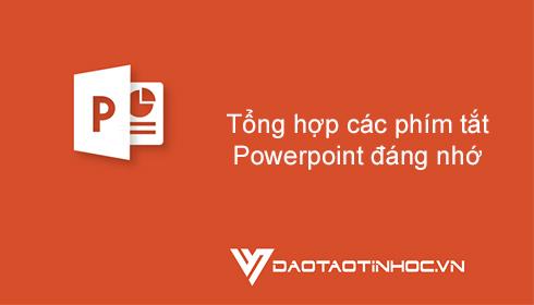 Tổng hợp các phím tắt Powerpoint đáng nhớ 4