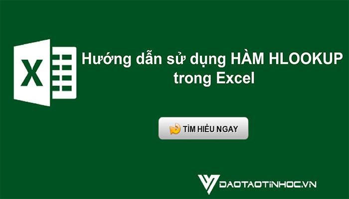 Hướng dẫn sử dụng hàm HLOOKUP trong Excel cơ bản