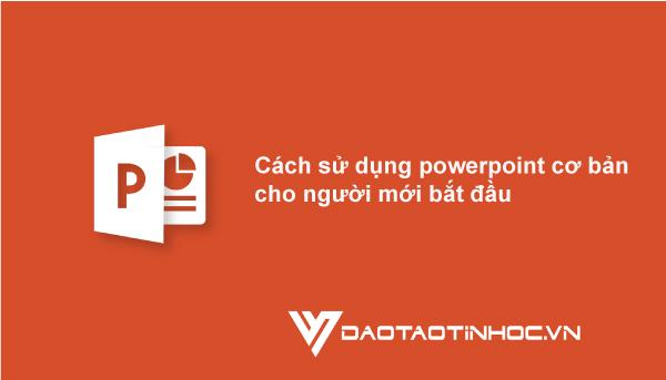powerpoinnt-cho-người-mới